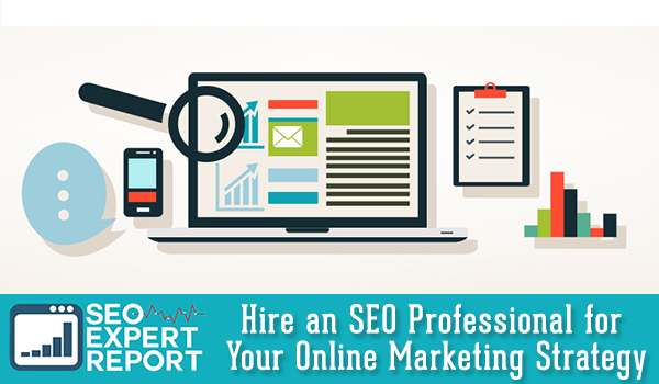 Hire-an-SEO-Professional-for-Your-Online-Marketing-Strategy